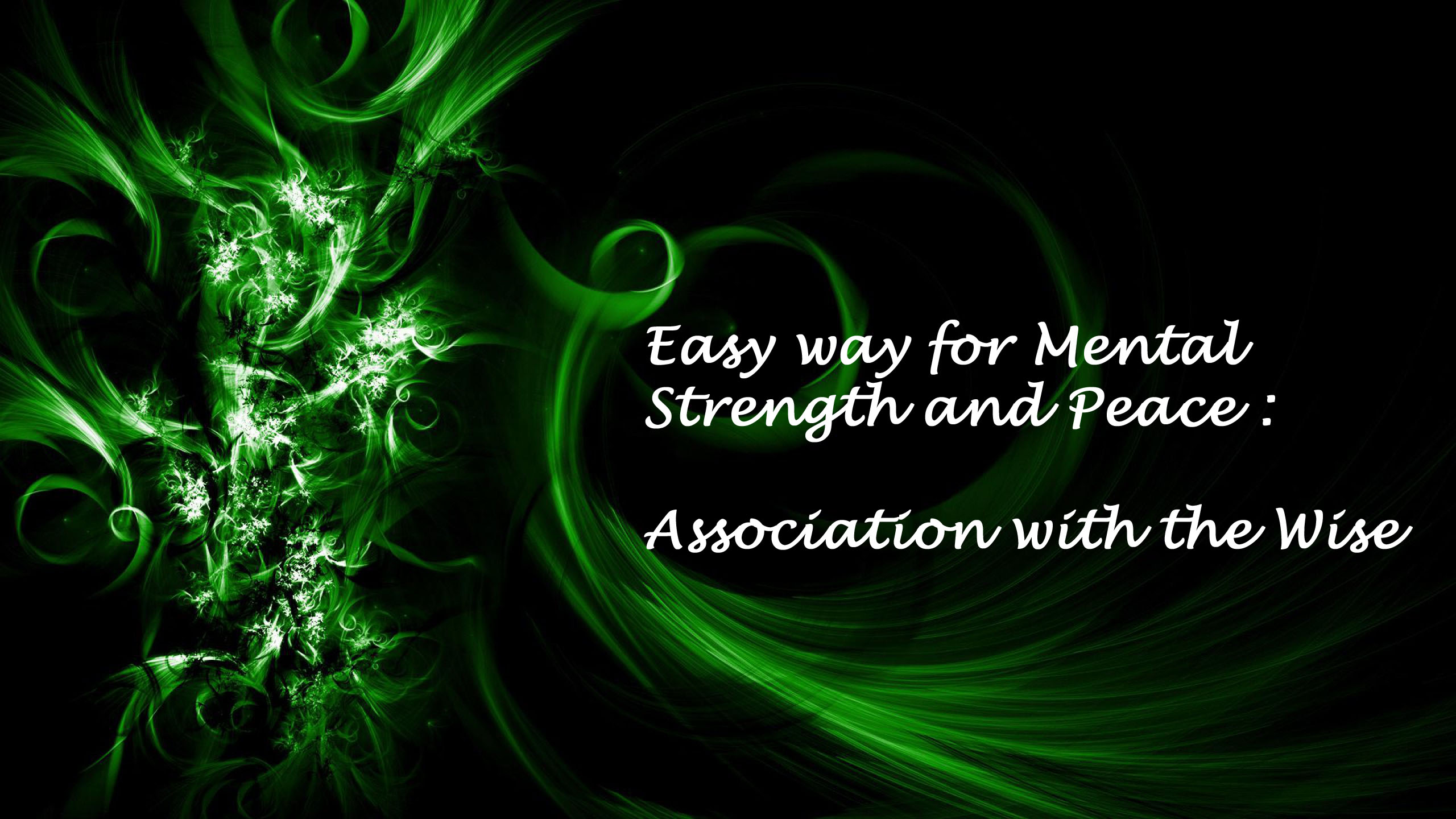 Easy way for mental strength and peace