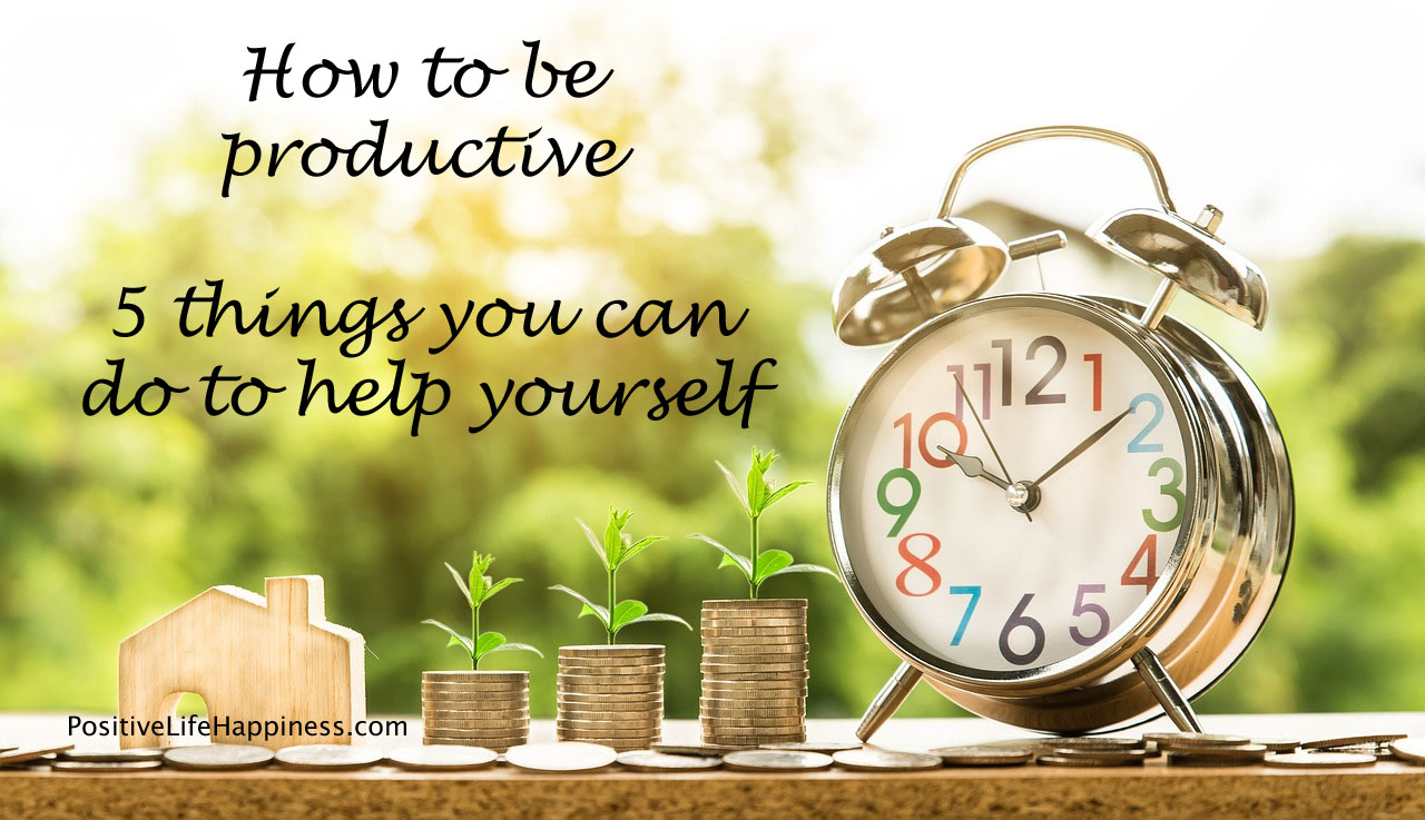 How to be productive - 5 Essential Things (Video)