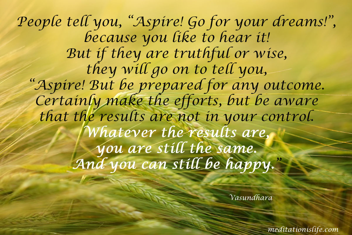 Aspire but be prepared for any outcome