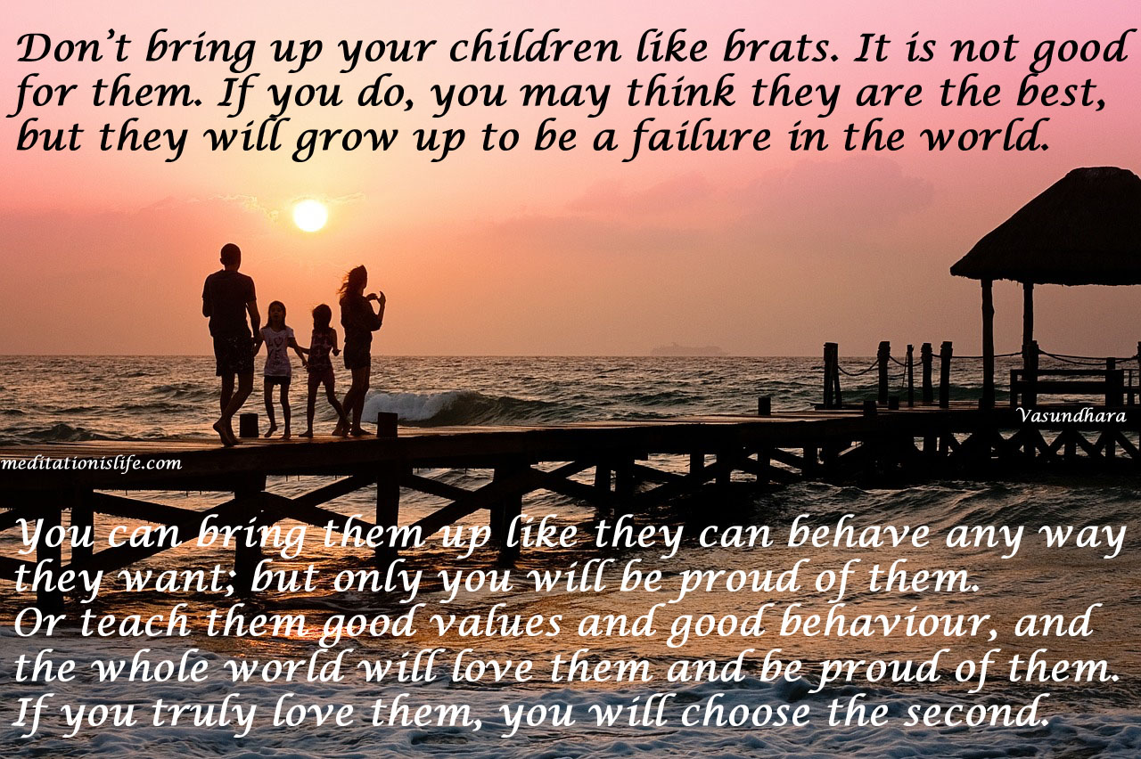 Let the world be proud of your children