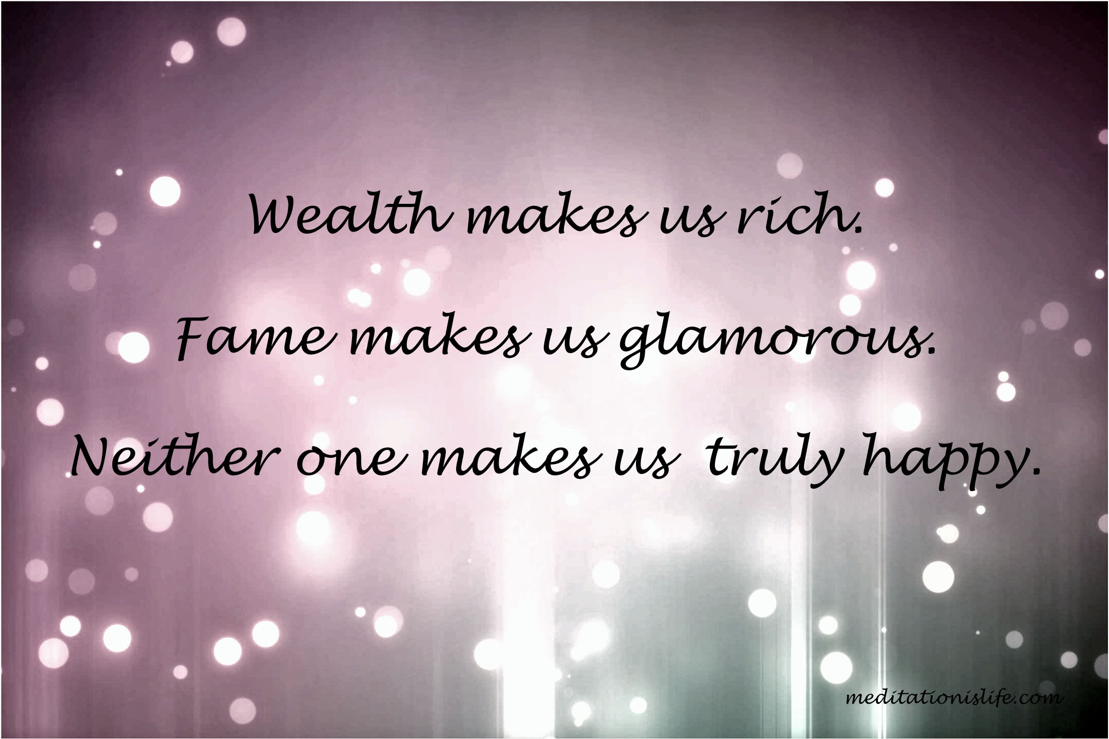 Fame Glamor Wealth Illusory