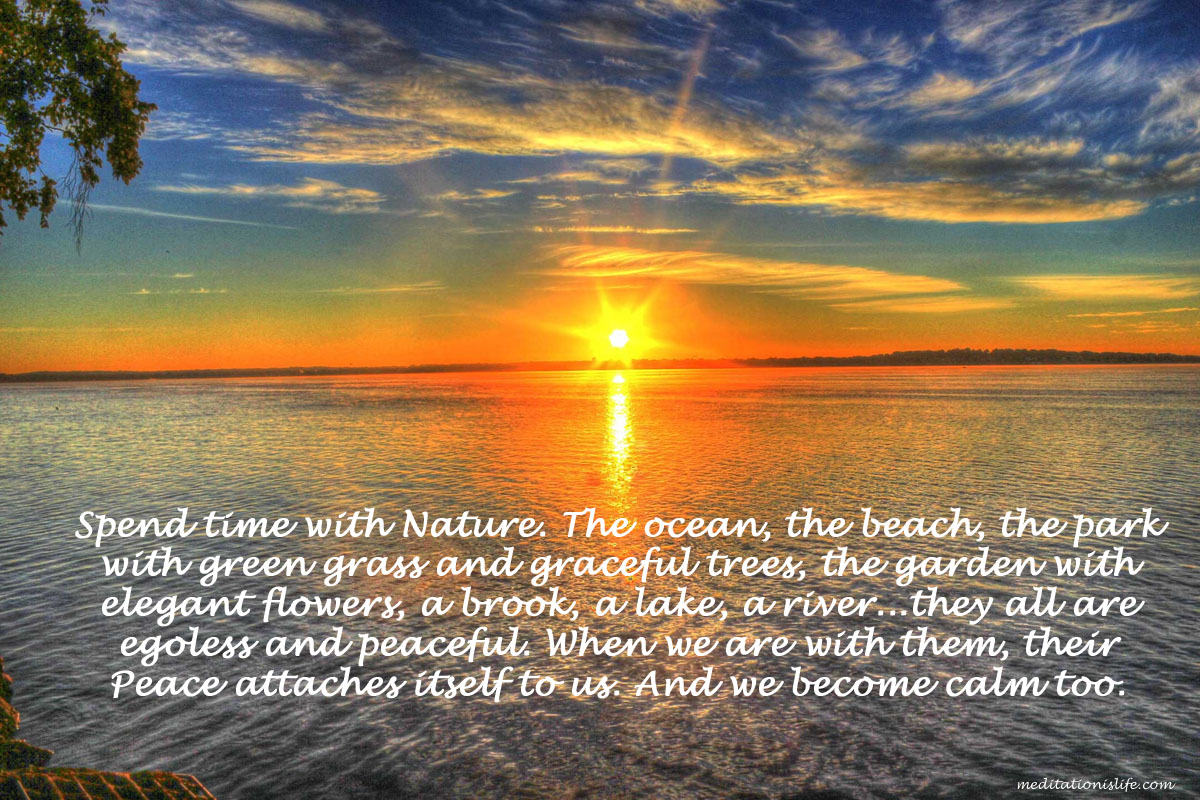 Spend time with Nature