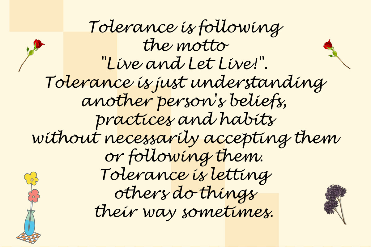 Tolerance means happiness for everyone